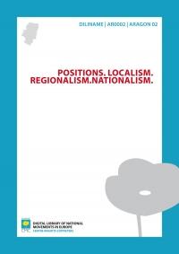 Positions. Localism. Regionalism. Nationalism